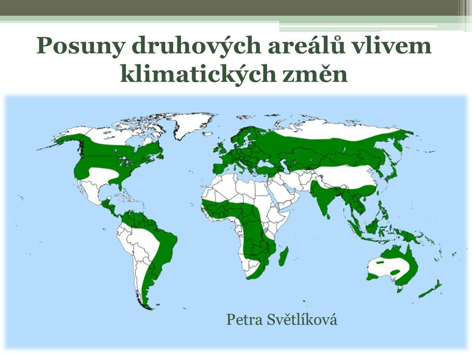 Posuny druhových areálů vlivem klimatických změn Petra Světlíková