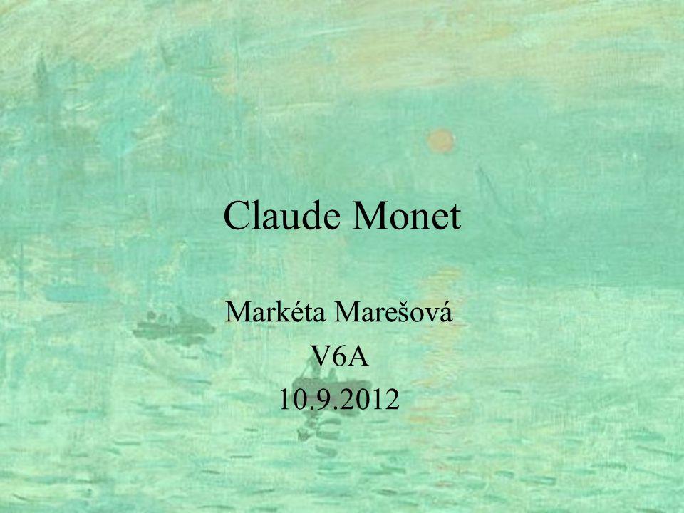 Claude Monet Markéta Marešová V6A 10.9.2012