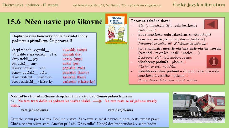 15.7 CLIL (Subject and predicate) Elektronická učebnice - II.