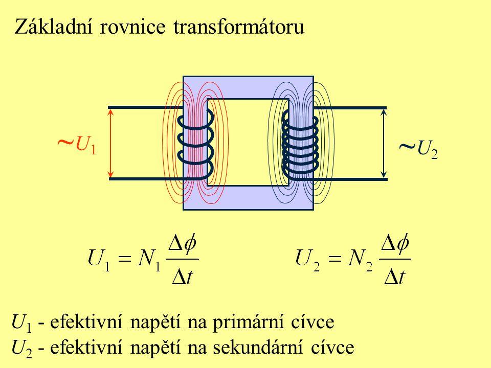 Fyzikální princip činnosti transformátoru je založen na: a) elektromagnetické indukci, b) usměrnění střídavého napětí, c) zesílení napětí.
