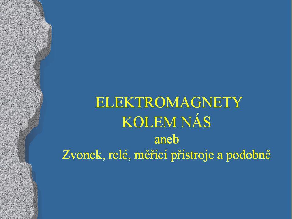 Magnetický záznam zvuku, obrazu - na nemagnetické pásce je nanesená tenká vrstva magnetického materiálu např.