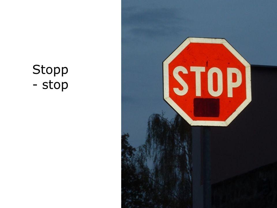 Stopp - stop