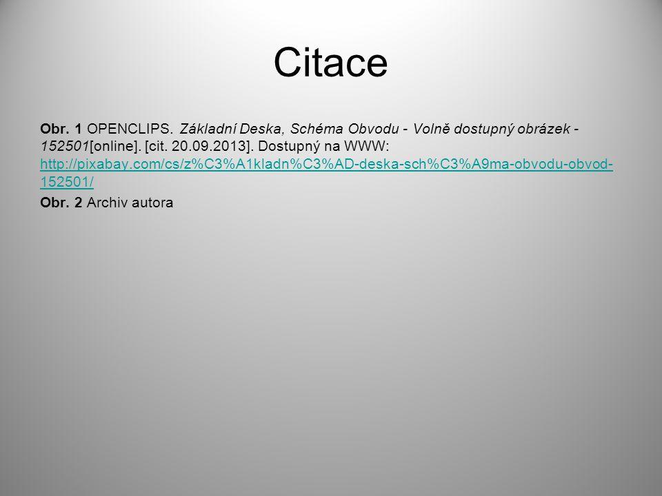 Citace Obr. 1 OPENCLIPS. Základní Deska, Schéma Obvodu - Volně dostupný obrázek - 152501[online]. [cit. 20.09.2013]. Dostupný na WWW: http://pixabay.c