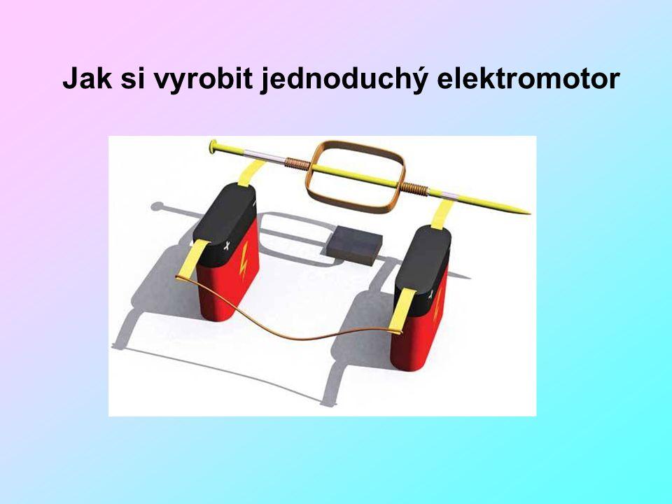 Jak si vyrobit jednoduchý elektromotor