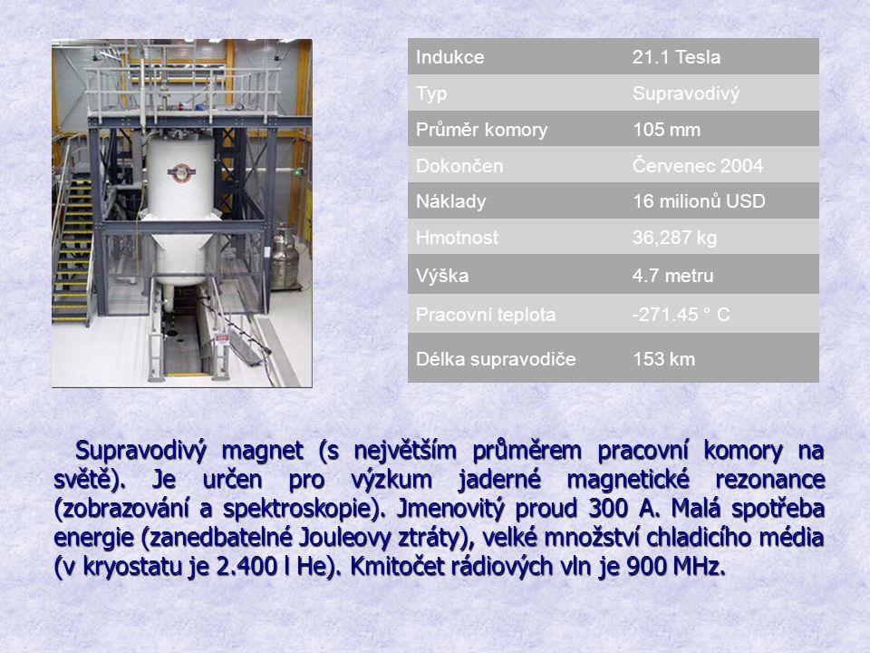 Indukce21.1 Tesla TypSupravodivý Průměr komory105 mm DokončenČervenec 2004 Náklady16 milionů USD Hmotnost36,287 kg Výška4.7 metru Pracovní teplota-271