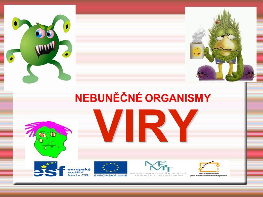 VIRY NEBUNĚČNÉ ORGANISMY