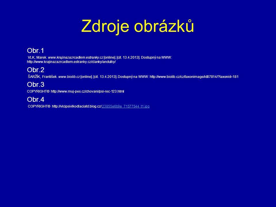 Zdroje obrázků Obr.1 VLK, Marek. www.krajinazazrcadlem.estranky.cz [online].