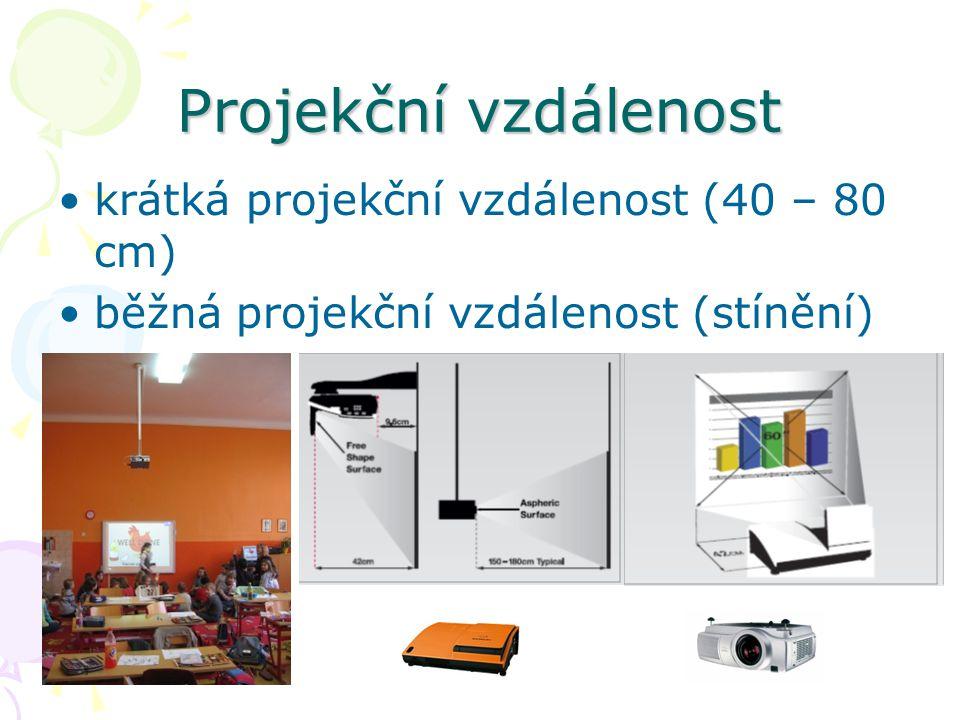 Projekční vzdálenost krátká projekční vzdálenost (40 – 80 cm) běžná projekční vzdálenost (stínění)
