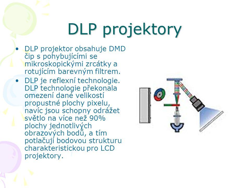 DLP projektory DLP projektor obsahuje DMD čip s pohybujícími se mikroskopickými zrcátky a rotujícím barevným filtrem.