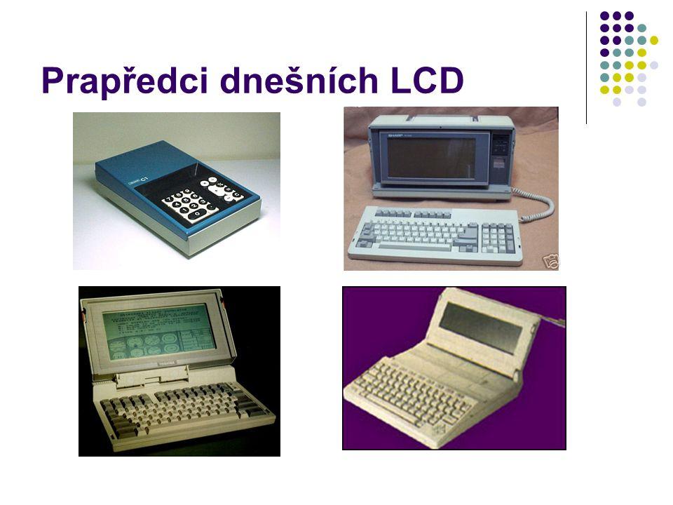 Prapředci dnešních LCD
