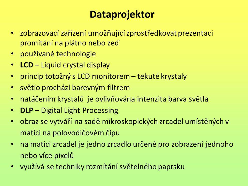 zobrazovací zařízení umožňující zprostředkovat prezentaci promítání na plátno nebo zeď používané technologie LCD – Liquid crystal display princip toto
