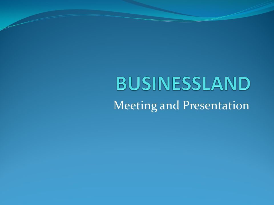 Meeting and Presentation