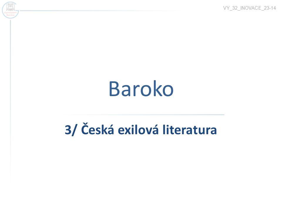 Baroko 3/ Česká exilová literatura VY_32_INOVACE_23-14