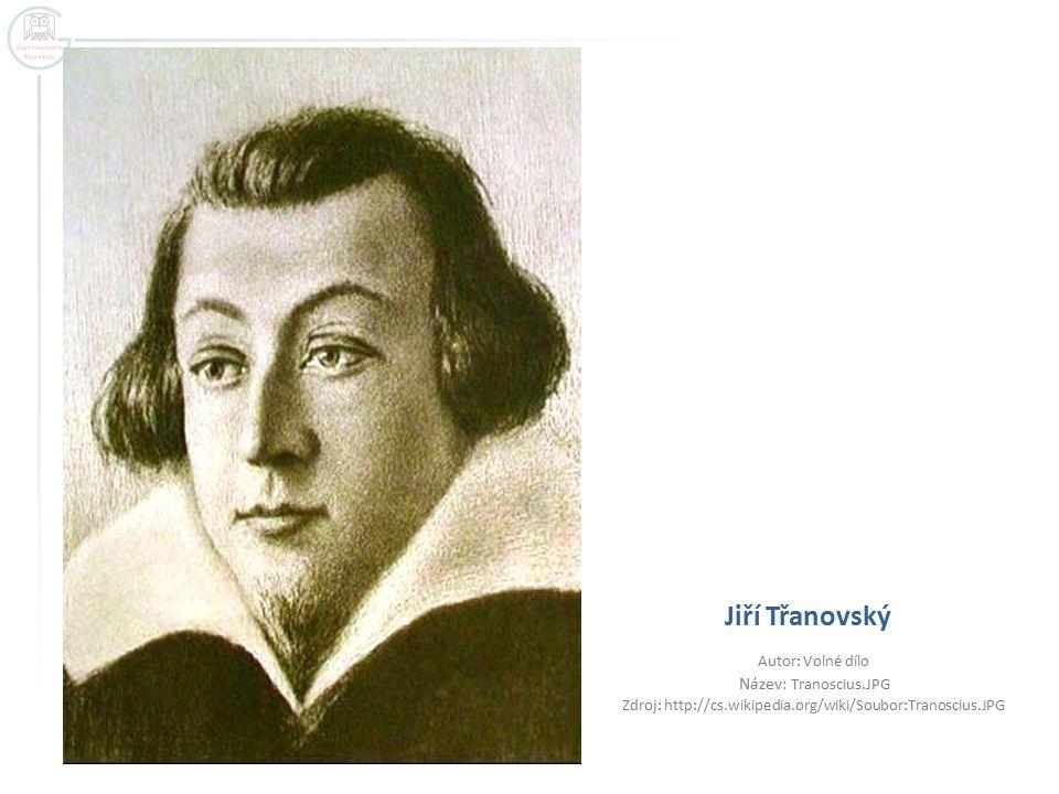  Jan Amos Komenský – 1592 – 1670 + Amsterdam  Comenius, narozen 28.3.