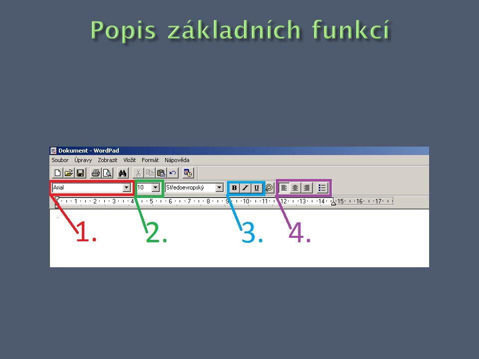  Pro změnu písma klikneme na roletku a zobrází se nám různé typy písma.