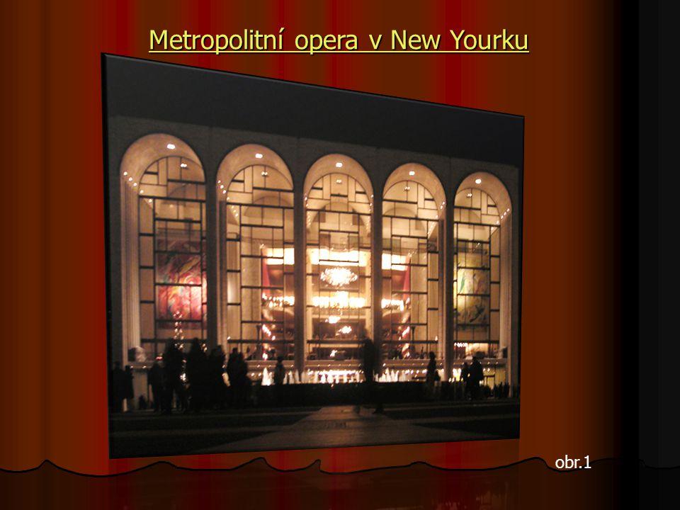 Američané operu milují.