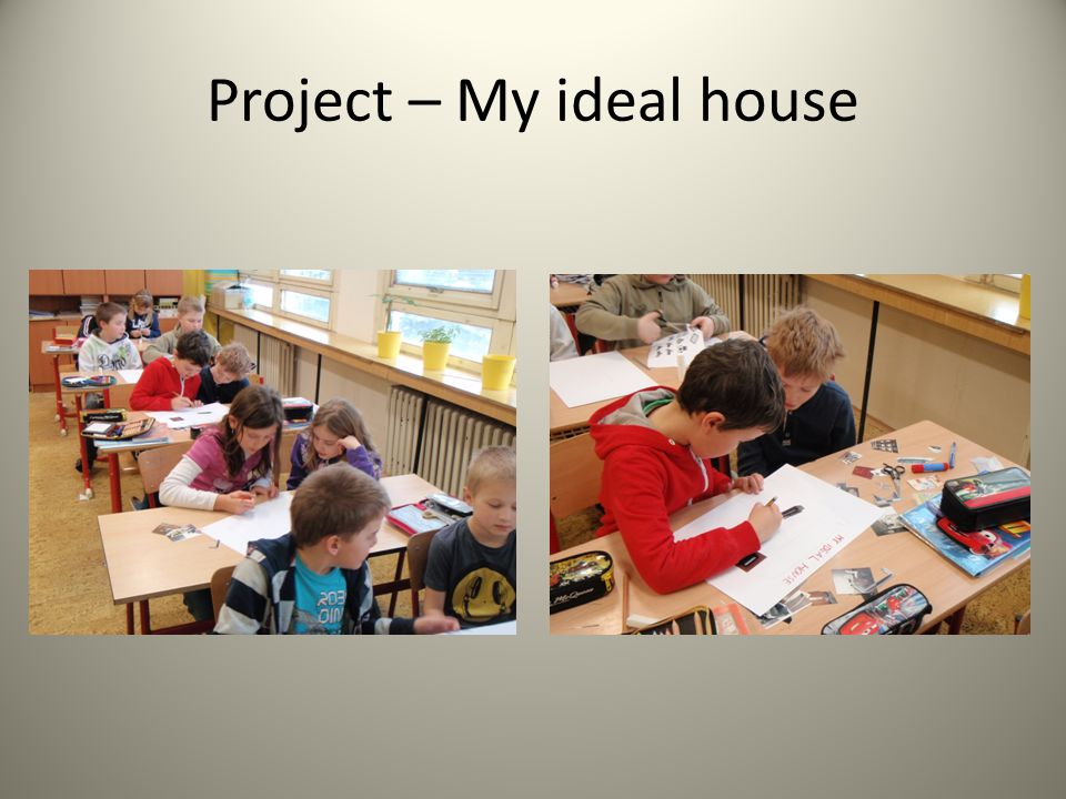 Project – My ideal house