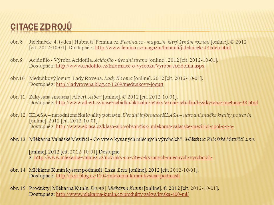 obr. 8Jídelníček: 4. týden | Hubnutí | Femina.cz. Femina.cz - magazín, který ženám rozumí [online]. © 2012 [cit. 2012-10-01]. Dostupné z: http://www.f