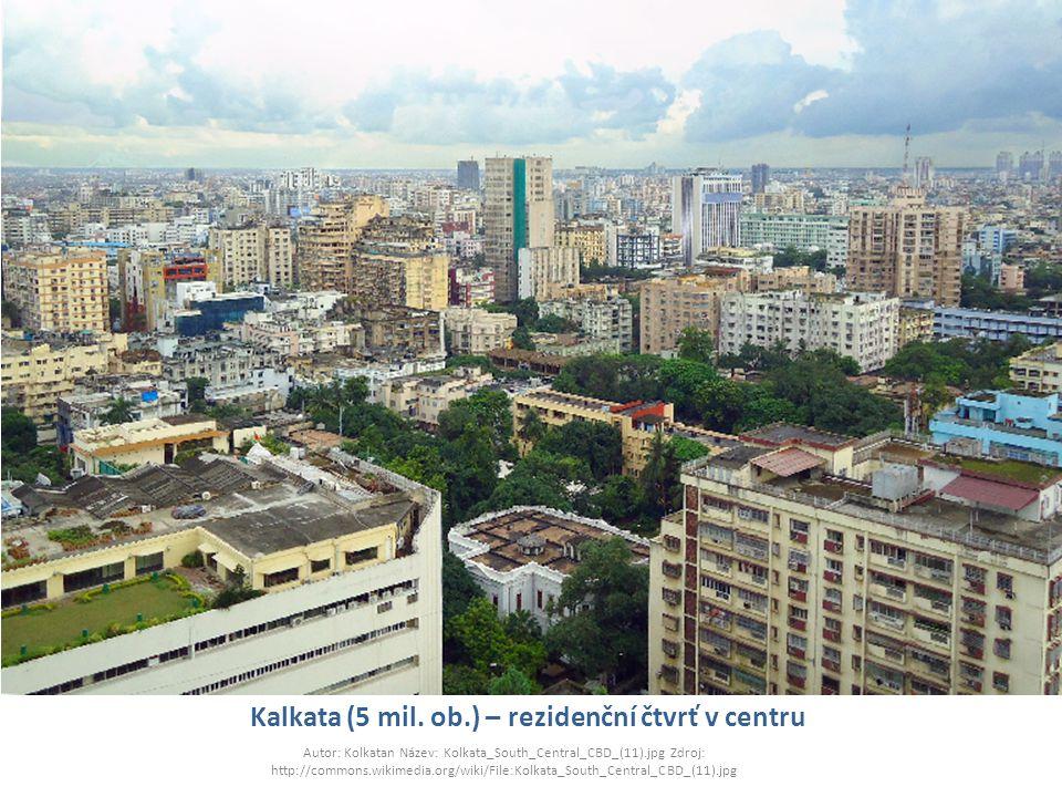 Kalkata (5 mil. ob.) – rezidenční čtvrť v centru Autor: Kolkatan Název: Kolkata_South_Central_CBD_(11).jpg Zdroj: http://commons.wikimedia.org/wiki/Fi