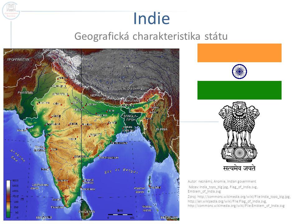 Indie Geografická charakteristika státu Autor: neznámý, Anomie, Indian government Název: India_topo_big.jpg, Flag_of_India.svg, Emblem_of_India.svg Zd