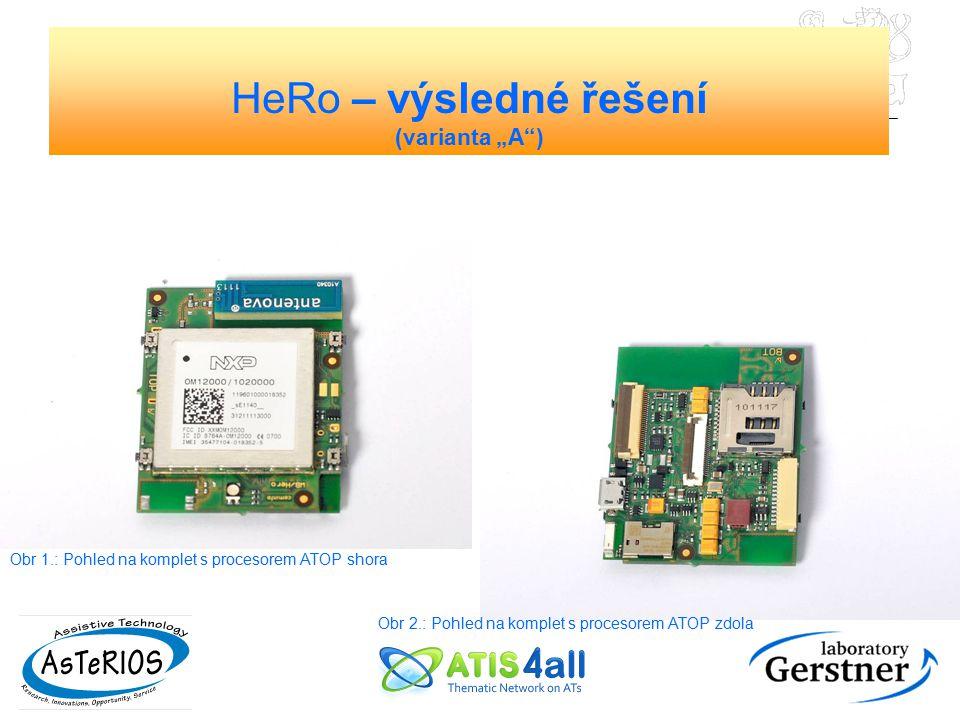 """Obr 2.: Pohled na komplet s procesorem ATOP zdola Obr 1.: Pohled na komplet s procesorem ATOP shora HeRo – výsledné řešení (varianta """"A"""")"""