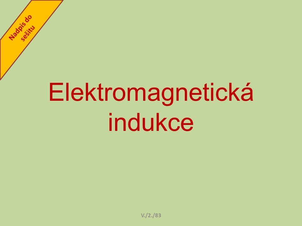 Elektromagnetická indukce V./2./83