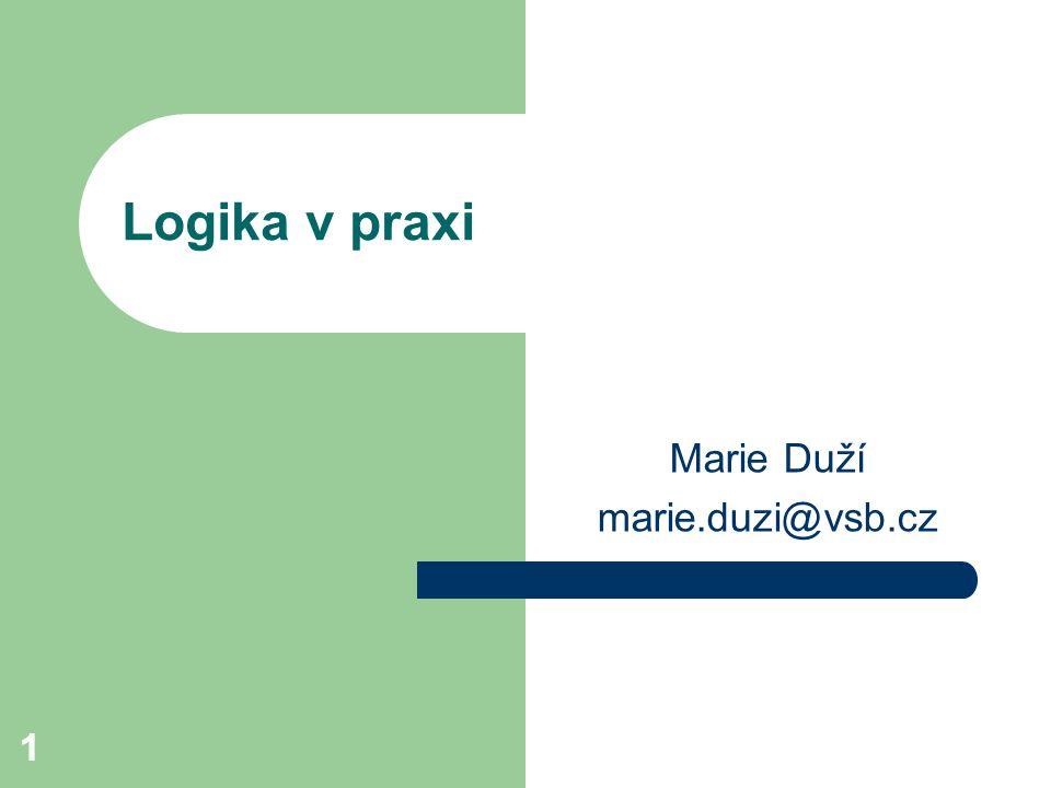 11 Logika v praxi Marie Duží marie.duzi@vsb.cz
