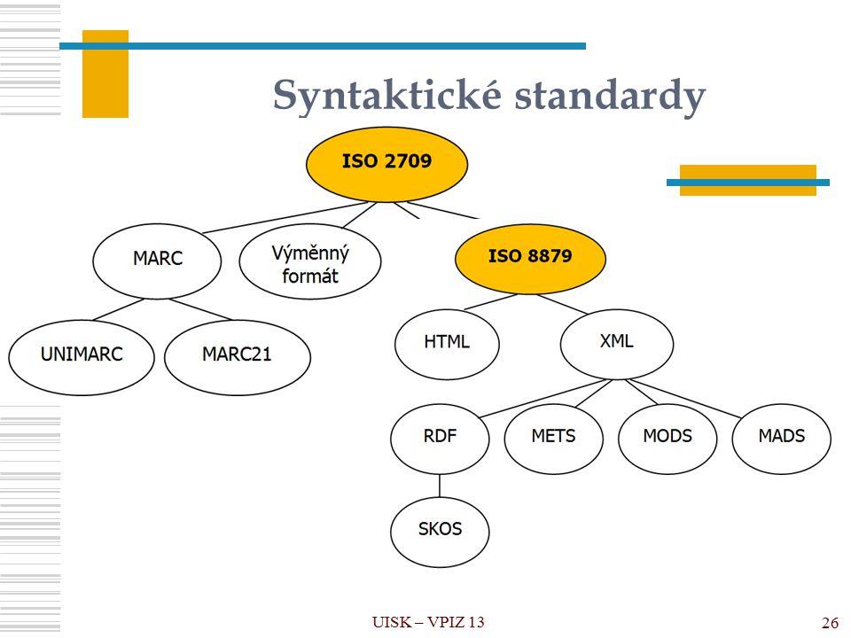 Syntaktické standardy UISK – VPIZ 13 26