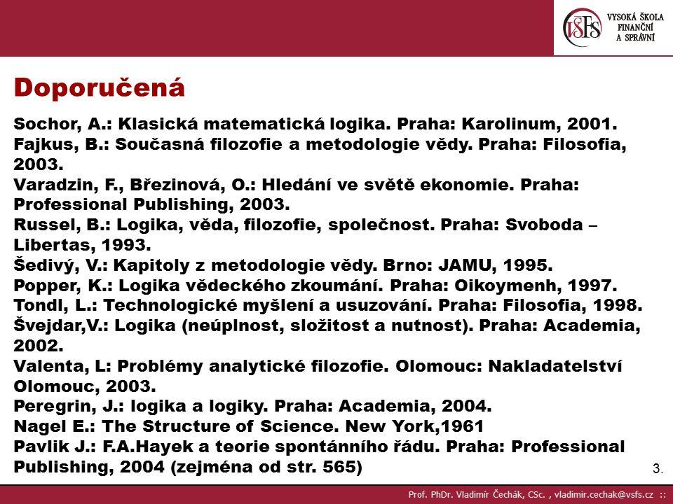 """64.disjunkce vyjádřit spojkou """"nebo˝ Prof. PhDr."""
