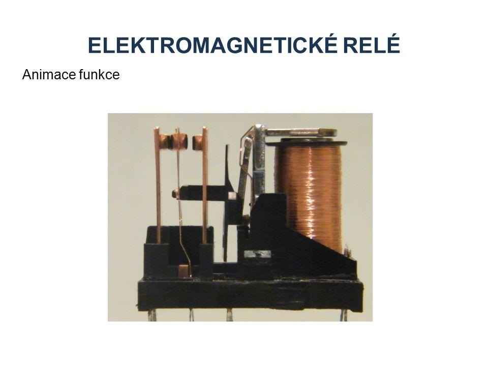 ELEKTROMAGNETICKÉ RELÉ Animace funkce