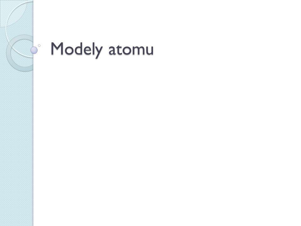 Atom atomos- nedělitelný pojem poprvé zavedli řečtí filozofové Démokritos a Leukippos (5 století př.n.l.) 19.