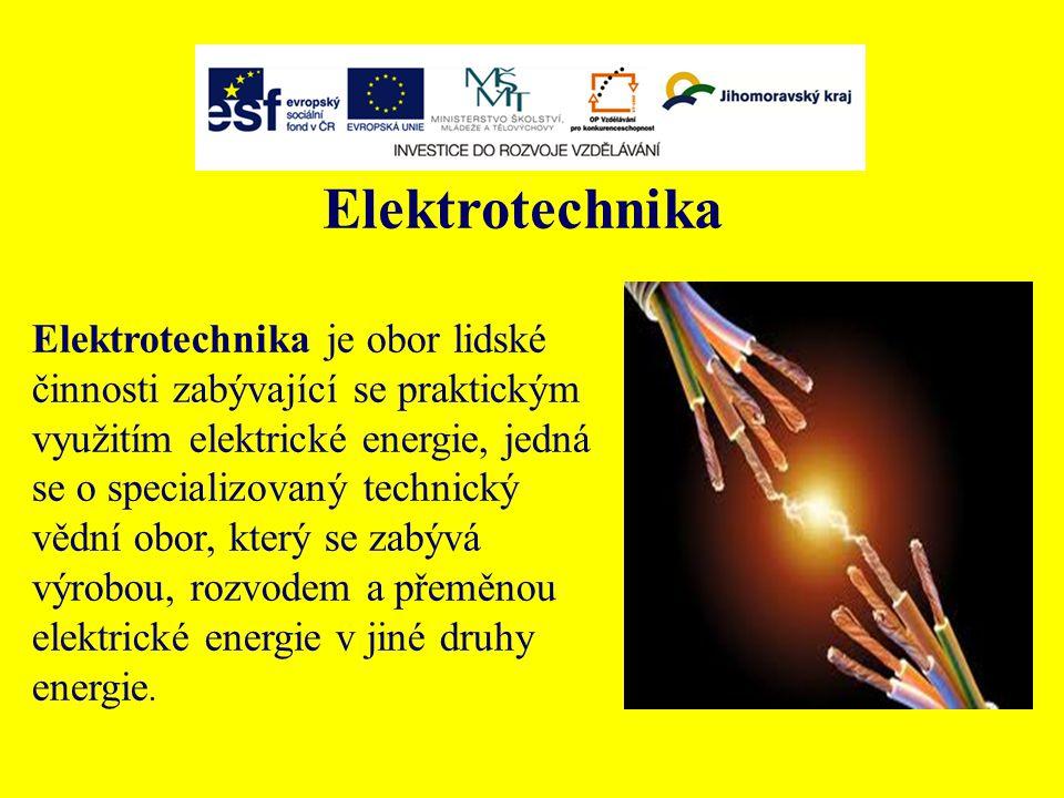 Elektrotechnika Elektrotechnika je obor lidské činnosti zabývající se praktickým využitím elektrické energie, jedná se o specializovaný technický vědní obor, který se zabývá výrobou, rozvodem a přeměnou elektrické energie v jiné druhy energie.