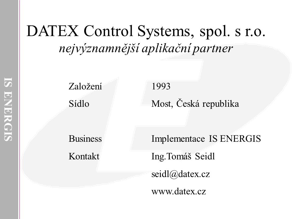 IS ENERGIS DATEX Control Systems, spol.s r.o.