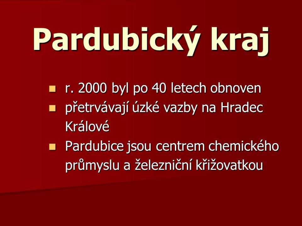 Pardubický kraj r. 2000 byl po 40 letech obnoven r.
