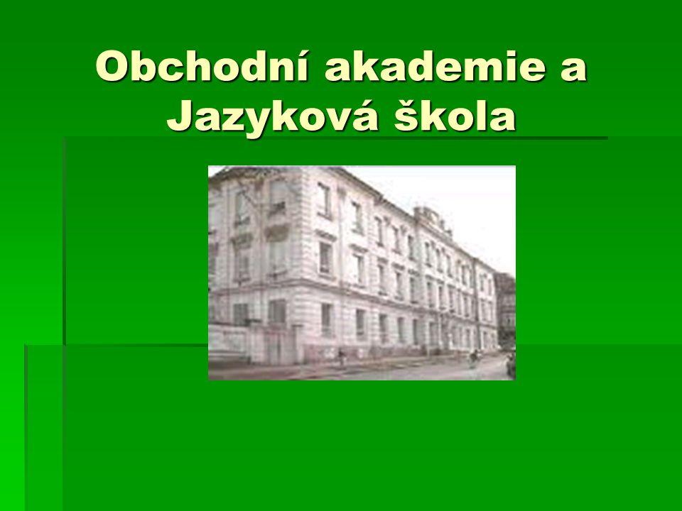 Obchodní akademie a Jazyková škola