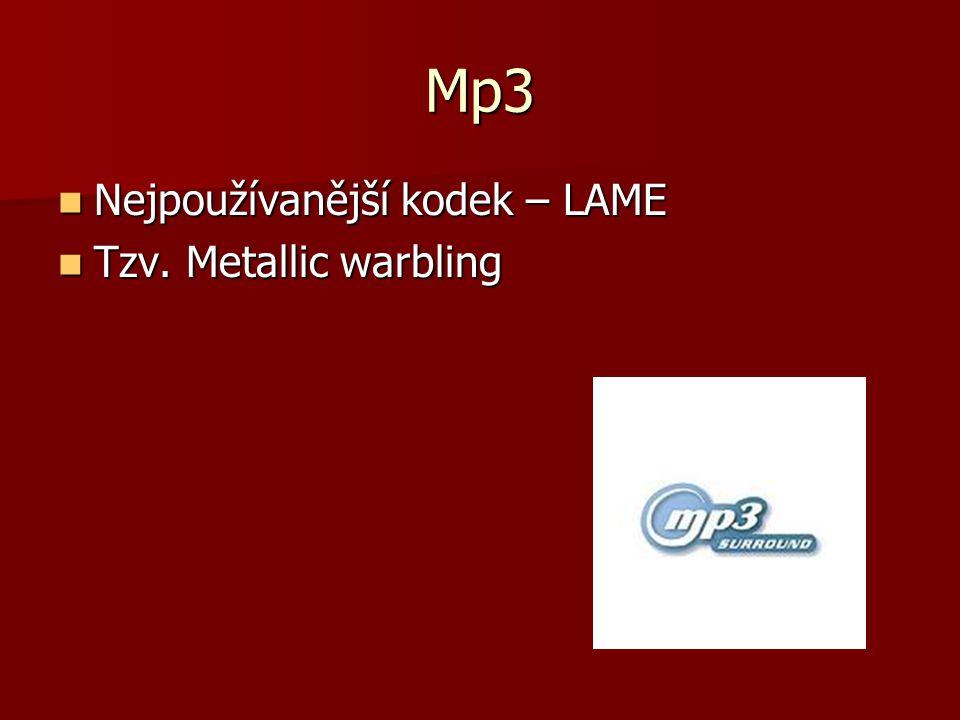 Mp3 Nejpoužívanější kodek – LAME Nejpoužívanější kodek – LAME Tzv.