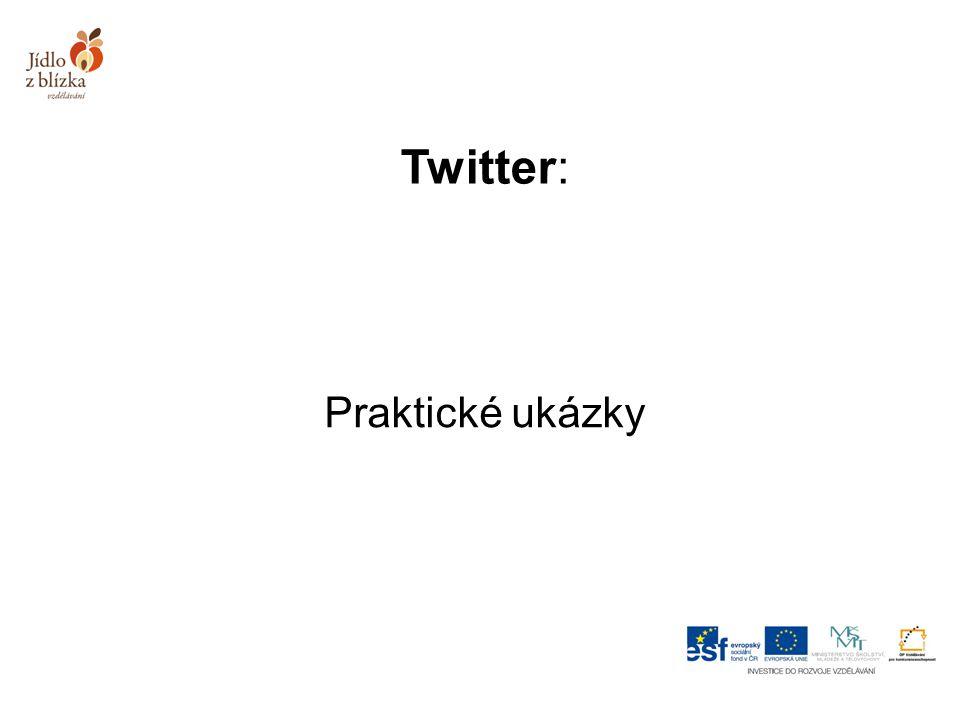 Twitter: Praktické ukázky
