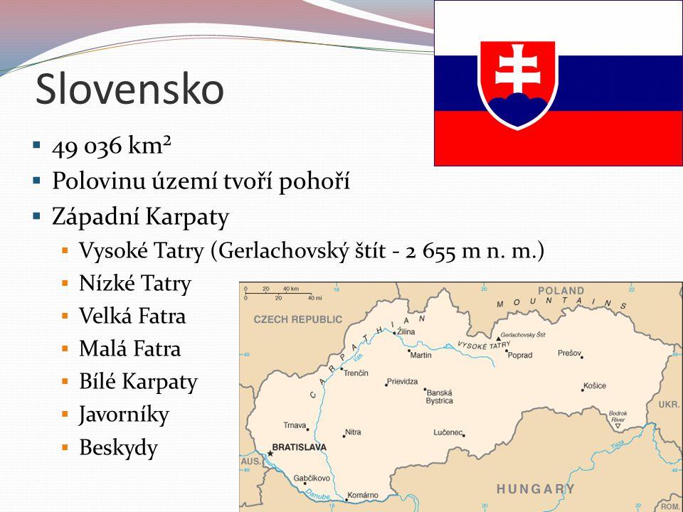 Slovensko  Vnitřní Karpaty  Slovenské rudohoří  Východoslovenská nížina  Podunajská nížina Řeky:  Dunaj  Váh  Hron  Hornád  Dunajec