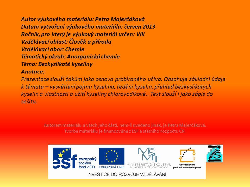 KYSELINY Bezkyslíkaté kyseliny