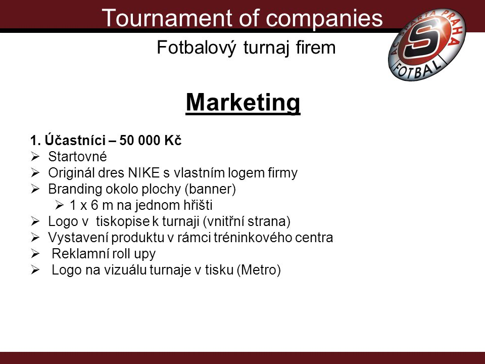 Tournament of companies Fotbalový turnaj firem Marketing 1.