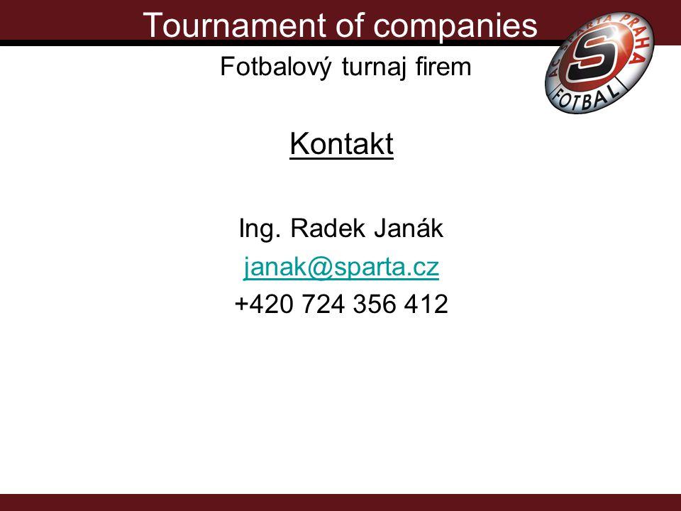 Tournament of companies Fotbalový turnaj firem Kontakt Ing.