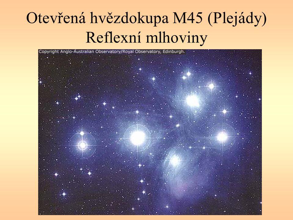 Otevřená hvězdokupa M45 (Plejády) Reflexní mlhoviny