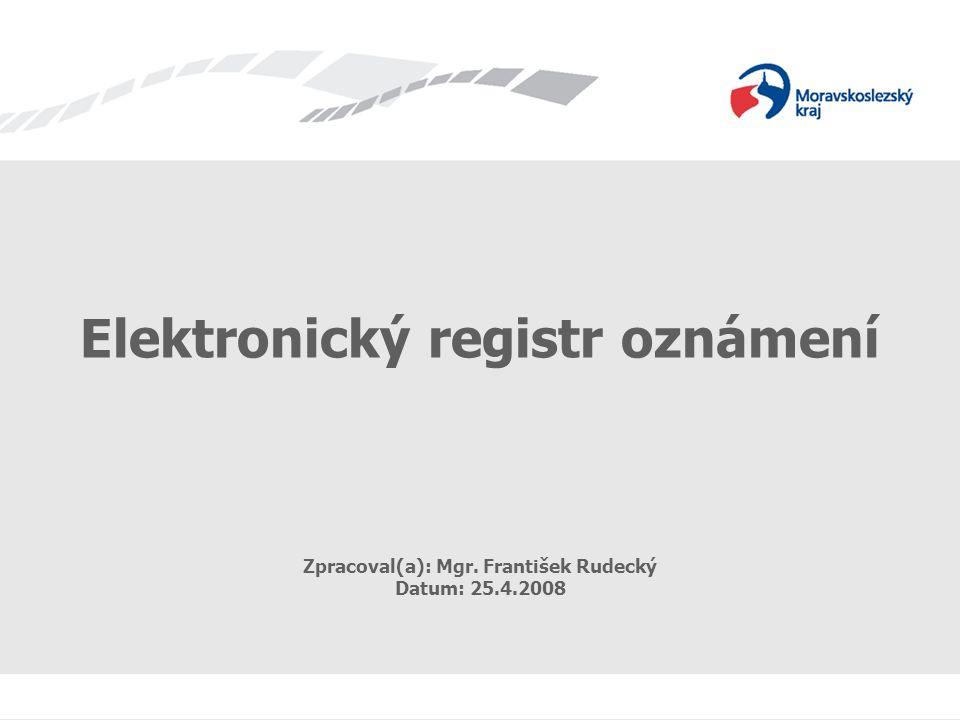 """Elektronický registr oznámení Aplikace """"Elektronický registr oznámení Internet"""