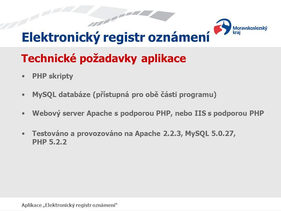 """Elektronický registr oznámení Aplikace """"Elektronický registr oznámení Intranet Menu aplikace Pracovní stránky aplikace"""