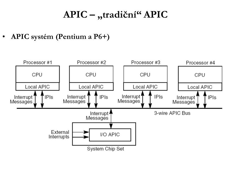 "APIC – ""tradiční APIC APIC systém (Pentium a P6+)"