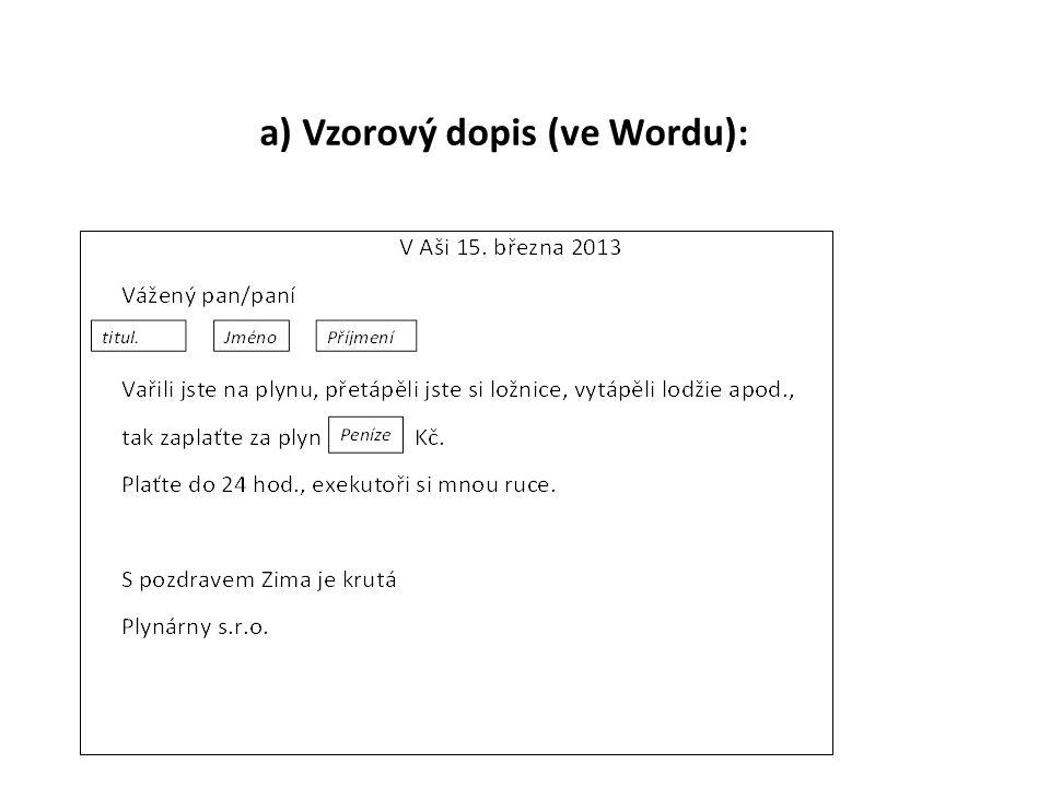 a) Vzorový dopis (ve Wordu):