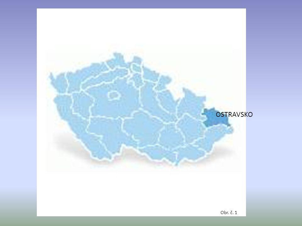okolí města Ostravy (třetí největší město ČR) povrch: ztráta původního rázu z důvodu těžby černého uhlí podnebí: silně znečištěné ovzduší (průmysl + těžba černého uhlí) řeky: Odra Opavice Ostravice velmi znečištěné průmyslem