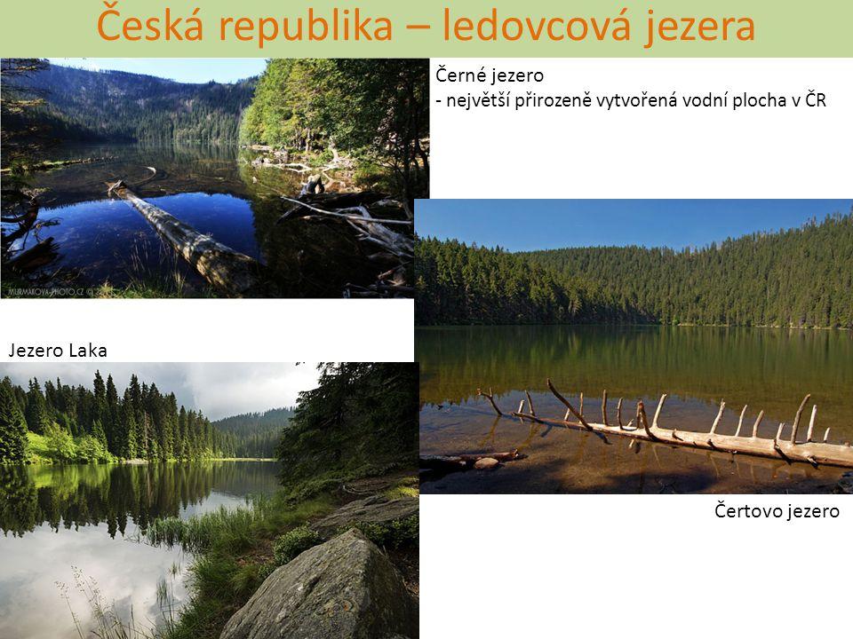 Česká republika – vodstvo Vodní plochy přírodou vytvořených vodních ploch je v ČR málo (viz ledovcová jezera na Šumavě) většinu tvoří umělé vodní plochy = vytvořené člověkem Vodní nádrže představují většinu ze všech vodních ploch budovány hlavně v průběhu 20.