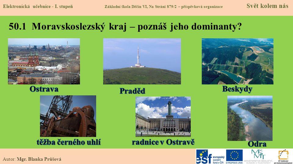 50.1 Moravskoslezský kraj – poznáš jeho dominanty.