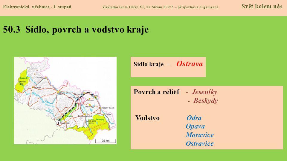50.3 Sídlo, povrch a vodstvo kraje Elektronická učebnice - I.
